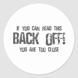 If You Can Read This BACK OFF - emo alternative Round Stickers