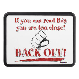 If you can read this ... Back Off! red Tow Hitch Cover