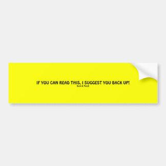If you can read this... bumper sticker car bumper sticker
