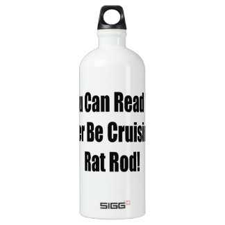 If You Can Read This Id Rather Be Cruising In My R SIGG Traveler 1.0L Water Bottle