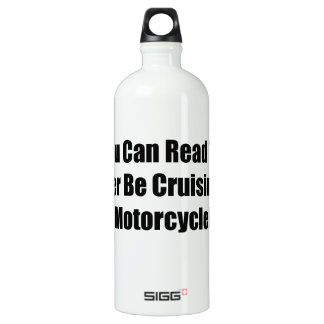 If You Can Read This Id Rather Be Cruising On My M SIGG Traveler 1.0L Water Bottle