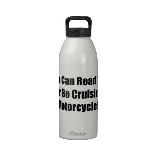 If You Can Read This Id Rather Be Cruising On My M Reusable Water Bottle