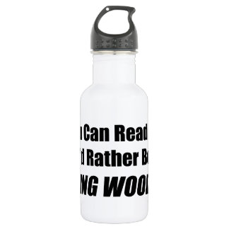 If You Can Read This Id Rather Be Cruising Woodwar 18oz Water Bottle