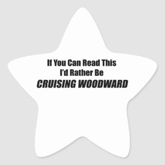 If You Can Read This Id Rather Be Cruising Woodwar Star Sticker