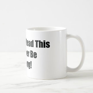 If You Can Read This Id Rather Be  Drifting Coffee Mug