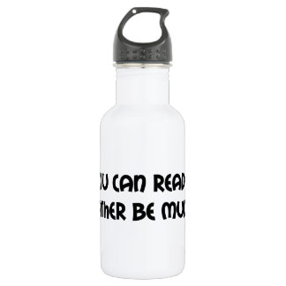 If You Can Read This Id Rather Be Mudding 18oz Water Bottle