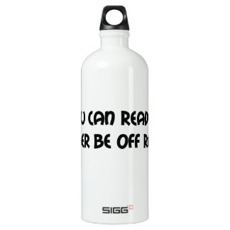 If You Can Read This Id Rather Be Off Roading SIGG Traveler 1.0L Water Bottle