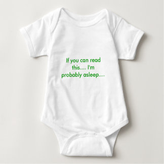If you can read this.... I'm probably asleep.... Baby Bodysuit