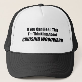 If You Can Read This Im Thinking About Cruising Trucker Hat