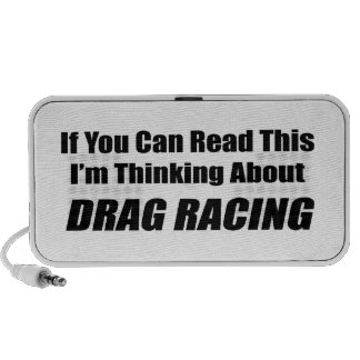 If You Can Read This I'm Thinking About Drag Racin Notebook Speaker