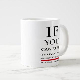If You Can Read This JUMBO Mug