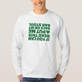 If you can read this put me back on my bar stool tee shirt