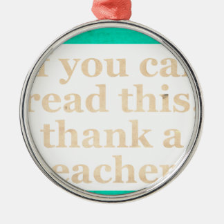If you can read this round metal christmas ornament