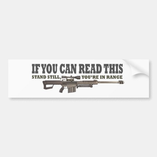 If You Can Read This, Stand Still Bumper Sticker
