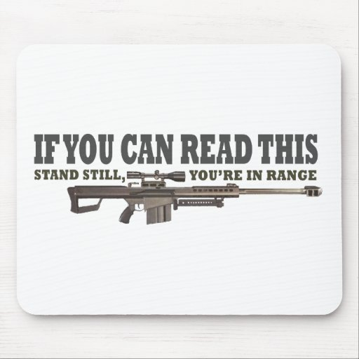 If You Can Read This, Stand Still Mouse Pad
