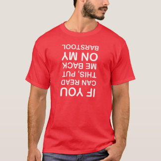If you can read this. T-shirt. T-Shirt