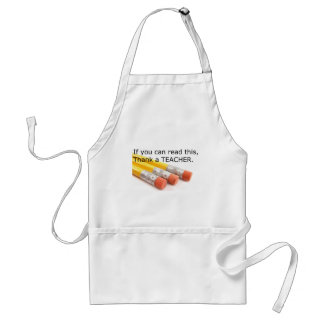 If you can read this, thank a Teacher Adult Apron