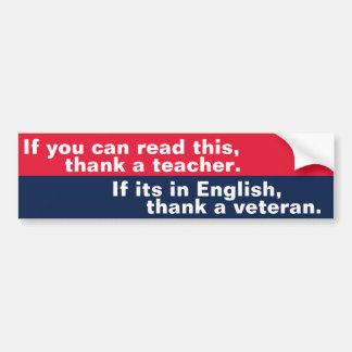 If You Can Read This (veteran) Bumper Sticker