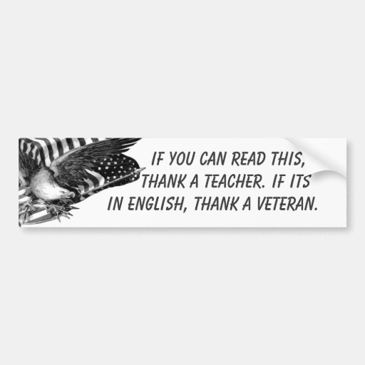 If You Can Read This (veteran) Car Bumper Sticker