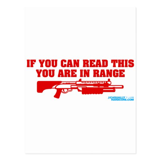 If You Can Read This You Are In Range Shotgun Postcard