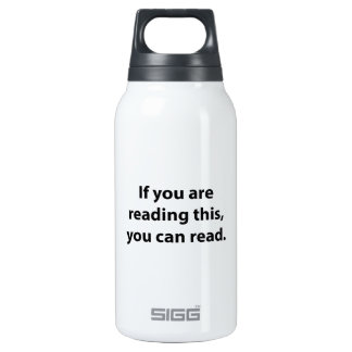 If You Can Read This, You Can Read. Insulated Water Bottle