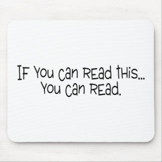 If You Can Read This You Can Read Mouse Pad