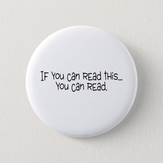 If You Can Read This You Can Read Pinback Button