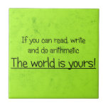If You Can Read Write and Do Arithmetic Tile