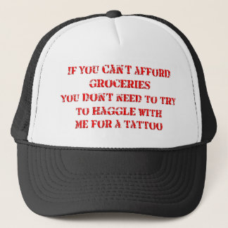 If you can't afford groceries, you don't need to trucker hat