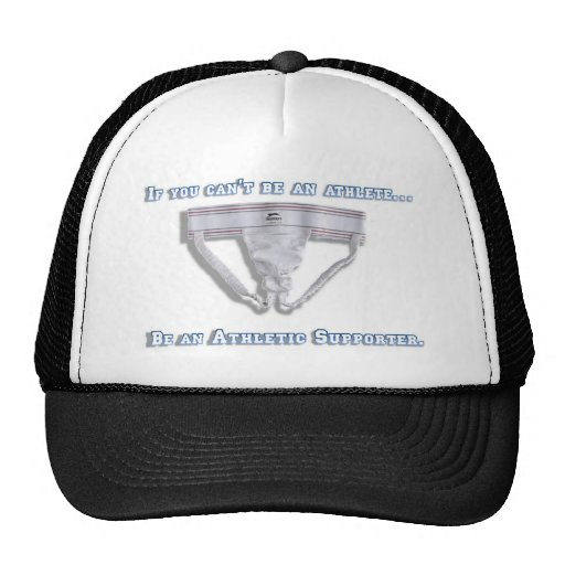 If you can't be an athlete... trucker hats