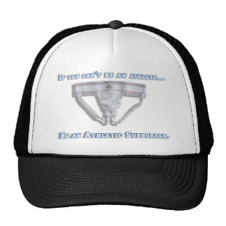 If you can't be an athlete... trucker hat