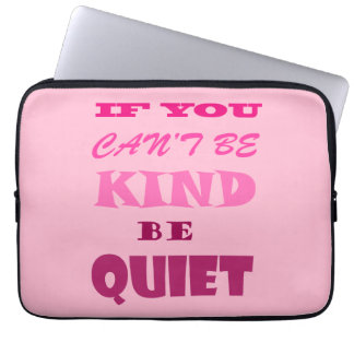 If you can't be kind laptop sleeve