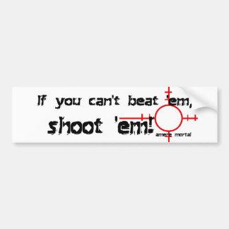 If You Can't Beat 'Em... Bumper Sticker