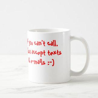 If you can't call, on a mug basic white mug