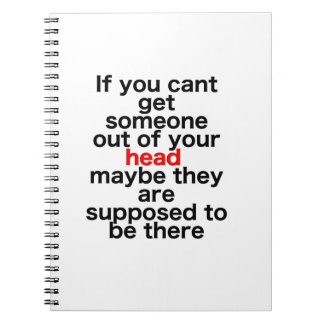 If you cant get someone out of your head, maybe th notebook