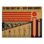 If You Cant Go Buy War Bonds 1942 WPA Posters