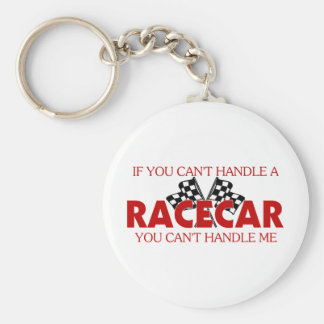 If You Can't Handle A Racecar... Keychain