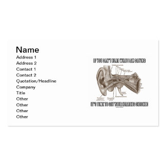 If You Can't Hear What I Am Saying (Ear Anatomy) Double-Sided Standard Business Cards (Pack Of 100)