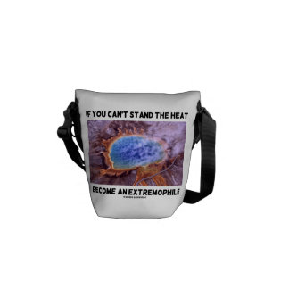 If You Can't Stand The Heat Become An Extremophile Courier Bag