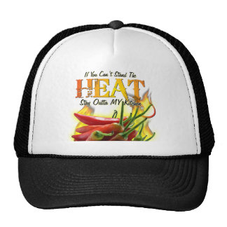 If You Can't Stand the Heat, Stay Outta MY Kitchen Trucker Hat