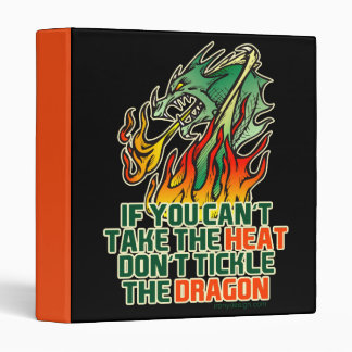 If You Can't Take The Heat 3 Ring Binder