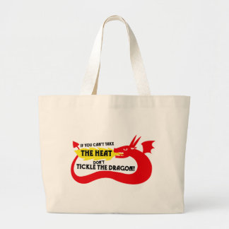If You Can't Take the Heat Large Tote Bag