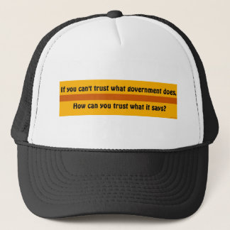 If you can't trust government trucker hat
