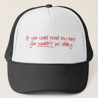 if you could read my mind trucker hat