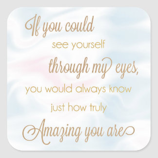 If You Could See Yourself Through My Eyes Stickers