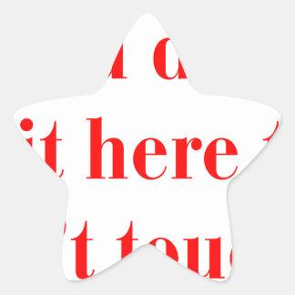 if-you-didnt-put-it-here-bod-red.png pegatina en forma de estrella