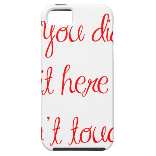 if-you-didnt-put-it-here-ma-red.png iPhone 5 Case-Mate cárcasa