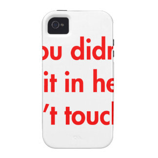 if-you-didnt-put-it-in-here-dont-touch-it-fut-red. Case-Mate iPhone 4 fundas