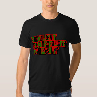 If You Don't Fight for Justice Who Will? T-Shirt