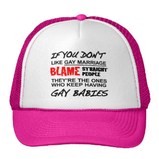 If you don't gay marriage hats